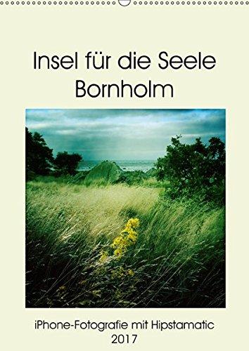 9783665468972: Insel für die Seele Bornholm (Wandkalender 2017 DIN A2 hoch): iPhone-Fotografie mit Hipstamatic (Monatskalender, 14 Seiten )
