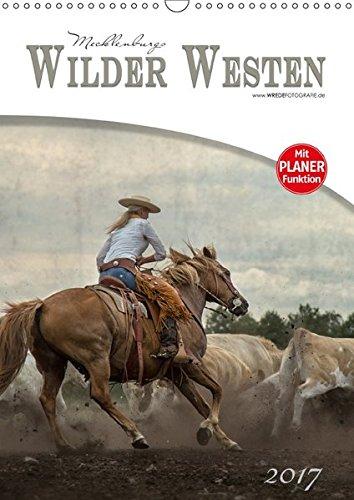 9783665475956: Mecklenburgs Wilder Westen (Wandkalender 2017 DIN A3 hoch): Westernreiten - Faszination und Leidenschaft (Planer, 14 Seiten)