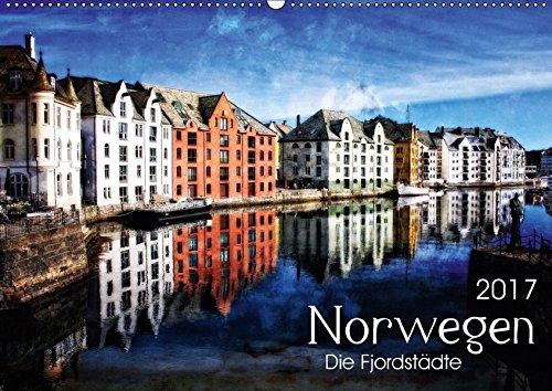 9783665487317: Norwegen - Die Fjordstädte (Wandkalender 2017 DIN A2 quer): Künstlerisch verfremdete Ansichten des skandinavischen Landes (Monatskalender, 14 Seiten )