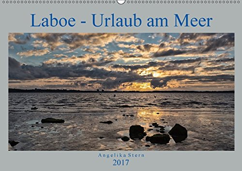 9783665489588: Laboe - Urlaub am Meer (Wandkalender 2017 DIN A2 quer): Die schönsten Seiten von Laboe an der Ostsee (Monatskalender, 14 Seiten )
