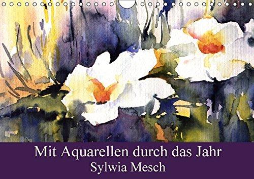 9783665494001: Mit Aquarellen durch das Jahr (Wandkalender 2017 DIN A4 quer): Landschaften und Blumen in Aquarell (Monatskalender, 14 Seiten)