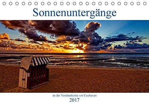 9783665506353: Sonnenuntergänge, an der Nordseeküste vor Cuxhaven (Tischkalender 2017 DIN A5 quer): Momente die Unvergesslich bleiben (Monatskalender, 14 Seiten )