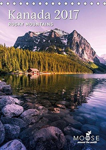 9783665507251: Kanada - Rocky Mountains 2017 (Tischkalender 2017 DIN A5 hoch): Kanadas beeindruckende Naturhighlights in den Rocky Mountains (Tischkalender, 14 Seiten )