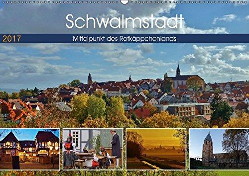 9783665561086 - Lutz Klapp: Schwalmstadt - Mittelpunkt des Rotkäppchenlands (Wandkalender 2017 DIN A2 quer): Schwalmstadt, der Mittelpunkt im Rotkäppchenland ist die größte Stadt ... (Monatskalender, 14 Seiten ) - کتاب