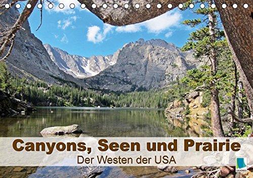9783665561529 - CALVENDO: Canyons, Seen und Prairie: Der Westen der USA (Tischkalender 2017 DIN A5 quer): Weites Land im Westen von Nordamerika (Geburtstagskalender, 14 Seiten ) - Buch