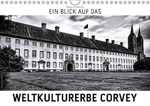 9783665576127 - Markus W. Lambrecht: Ein Blick auf das Weltkulturerbe Corvey (Wandkalender 2017 DIN A4 quer) - Livre