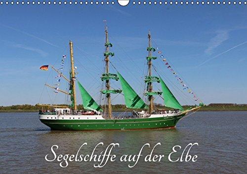 9783665583996 - Eckhard K. Schulz: Segelschiffe auf der Elbe (Wandkalender 2017 DIN A3 quer): Große Segelschiffe und Segelboote (Monatskalender, 14 Seiten ) - Buch