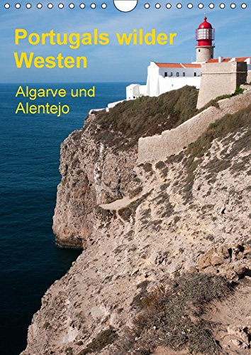 9783665725884 - Gerhard Radermacher: Portugals wilder Westen (Wandkalender 2018 DIN A4 hoch): Impressionen der Provinzen Algarve und Alentejo (Monatskalender, 14 Seiten ) - पुस्तक
