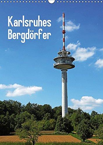 Karlsruhes Bergdörfer (Wandkalender 2018 DIN A3 hoch): Klaus Eppele