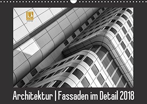 Architektur - Fassaden im Detail 2018 (Wandkalender: Franco Tessarolo