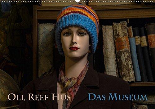 Oll Reef Hus - Das Museum (Wandkalender: Erwin Renken