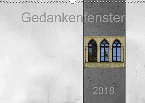 Gedankenfenster (Wandkalender 2018 DIN A3 quer): Endlich: Erwin Renken