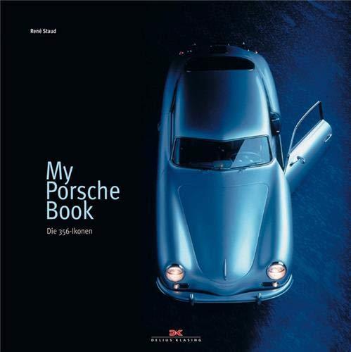 My Porsche Book: Ren� Staud