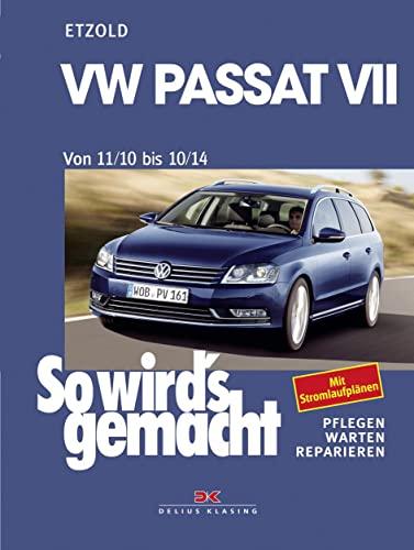 9783667101327: VW Passat 7 von 11/10 bis 10/14: So wird's gemacht Band 157