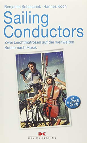 Sailing Conductors, m. Audio-CD: Schaschek, Benjamin /