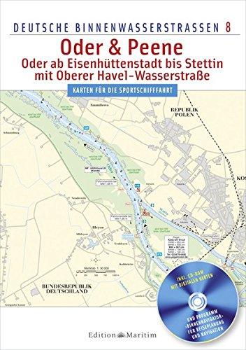 Deutsche Binnenwasserstraßen 08. Oder & Peene - Oder ab Eisenhüttenstadt bis Stettin, mit ...