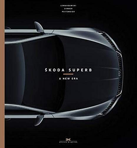 9783667102331: Skoda Superb: A New Era (English and German Edition)