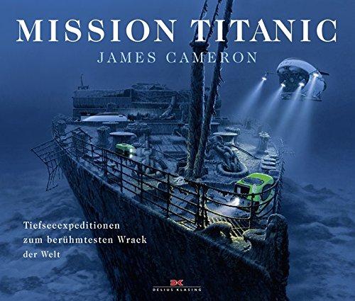 Mission Titanic: James Cameron