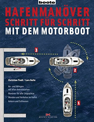 9783667102799: Hafenmanöver Schritt für Schritt - mit dem Motorboot