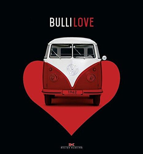 Bulli Love.: Hg. Edwin Baaske. Bielefeld 2015.