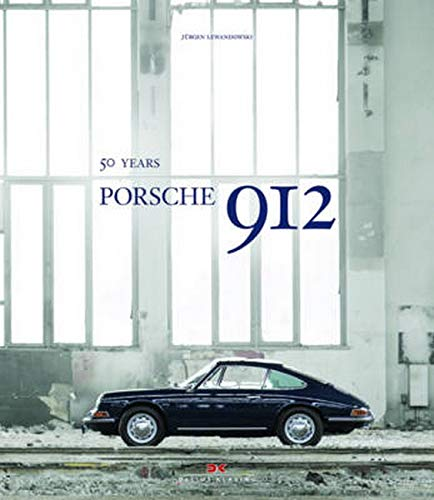 Porsche 912: 50 Years (Hardcover): J. Lewandowski