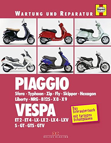 9783667108395: Piaggio / Vespa: Sfera, Typhoon, Zip, Fly, Skipper, Hexagon, Liberty, NRG, B125, X8, X9 / ET2, ET4, LX, GT