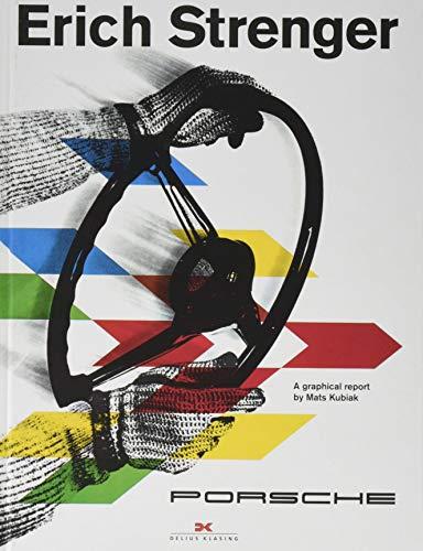 9783667110237: Kubiak, M: Erich Strenger and Porsche: A Graphical Report