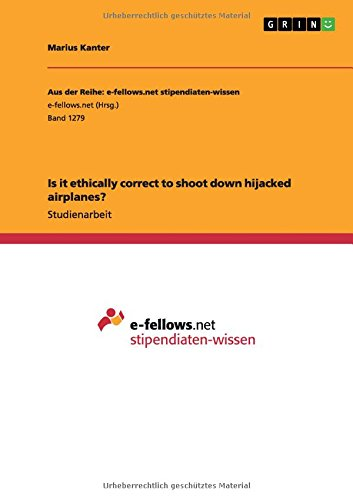 9783668003316: Is it ethically correct to shoot down hijacked airplanes? (German Edition)