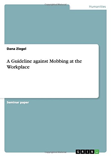 9783668005297: A Guideline against Mobbing at the Workplace