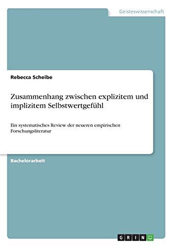 9783668005846: Zusammenhang zwischen explizitem und implizitem Selbstwertgefühl (German Edition)