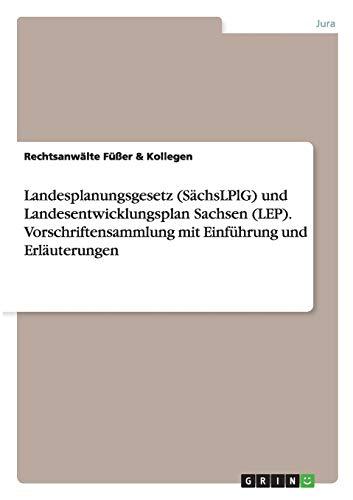 Landesplanungsgesetz (SächsLPlG) und Landesentwicklungsplan Sachsen (LEP). ...