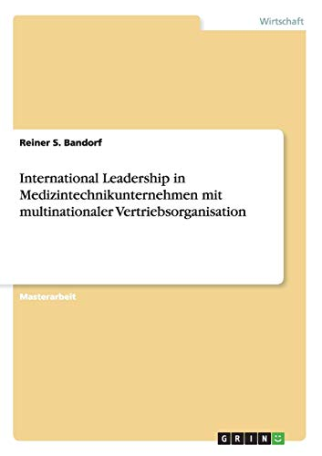 International Leadership in Medizintechnikunternehmen mit multinationaler Vertriebsorganisation: ...