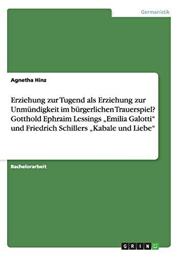 Die kritische Darstellung des Bürgertums und des Adels in Lessings Emilia Galotti (German Edition)
