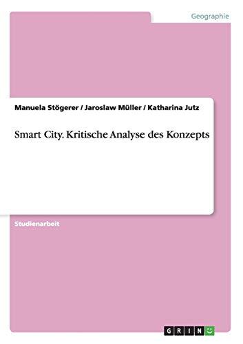 9783668014275: Smart City. Kritische Analyse des Konzepts