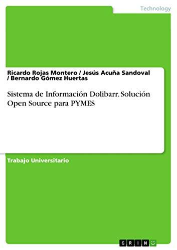 9783668016415: Sistema de Información Dolibarr. Solución Open Source para PYMES (Spanish Edition)