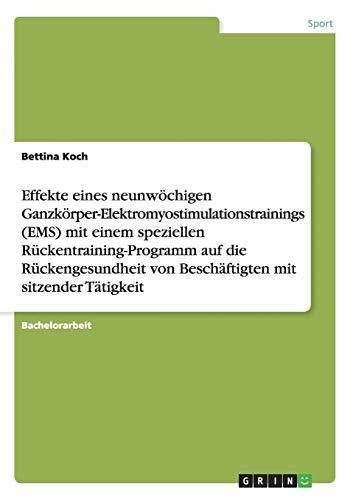 Effekte eines neunwöchigen Ganzkörper-Elektromyostimulationstrainings (EMS) mit einem ...
