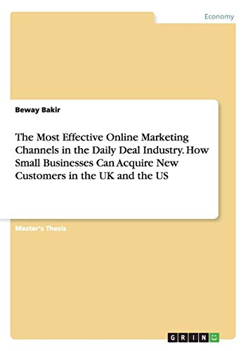 The Most Effective Online Marketing Channels in the Daily Deal Industry. How Small Businesses Can ...