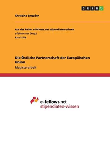Die Östliche Partnerschaft der Europäischen Union: Christina Engeßer
