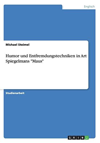 9783668024755: Humor und Entfremdungstechniken in Art Spiegelmans