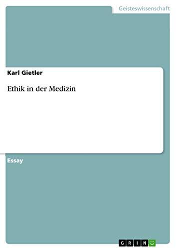 9783668026513: Ethik in der Medizin (German Edition)