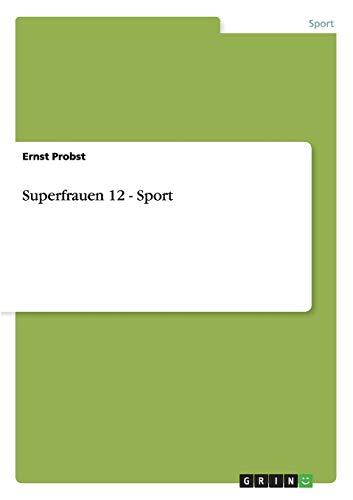 9783668028739: Superfrauen 12 - Sport