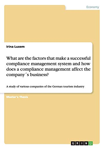 What are the factors that make a successful compliance management system and how does a compliance ...