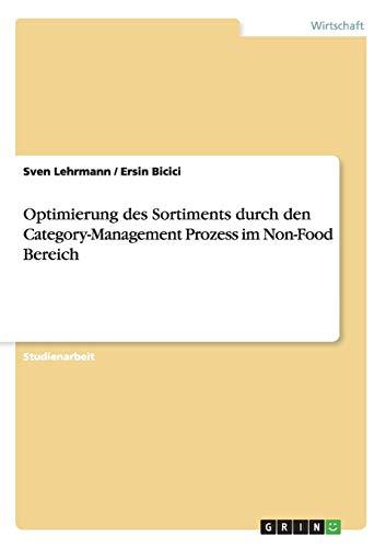 9783668031142: Optimierung des Sortiments durch den Category-Management Prozess im Non-Food Bereich (German Edition)