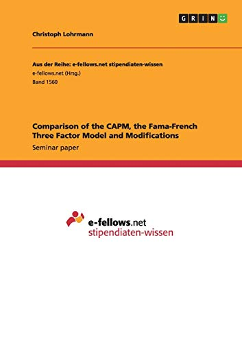9783668032248: Comparison of the CAPM, the Fama-French Three Factor Model and Modifications