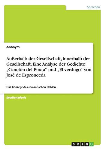 Auerhalb Der Gesellschaft, Innerhalb Der Gesellschaft. Eine Analyse Der Gedichte -Cancion del ...