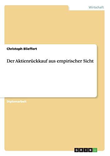 Der Aktienrückkauf aus empirischer Sicht: Christoph Blieffert