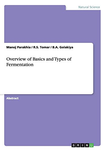 9783668038783: Overview of Basics and Types of Fermentation