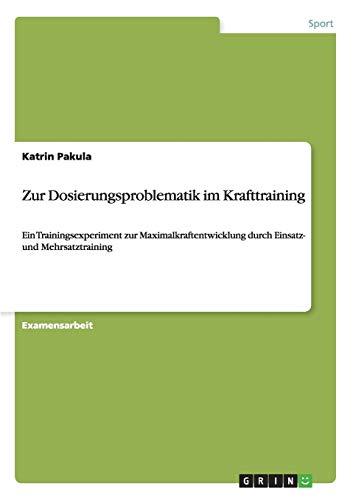 Zur Dosierungsproblematik im Krafttraining: Katrin Pakula