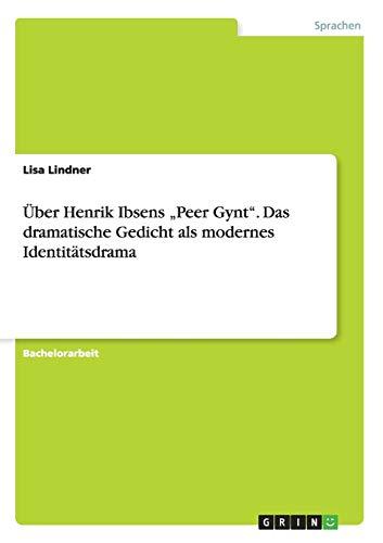 9783668046825: �ber Henrik Ibsens Peer Gynt