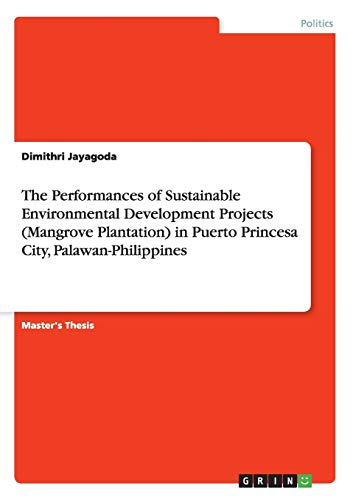 The Performances of Sustainable Environmental Development Projects (Mangrove Plantation) in Puerto ...